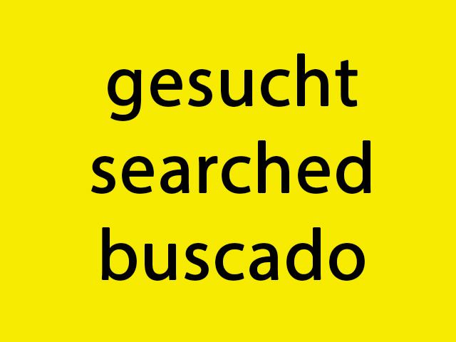 gesucht - searched - buscado
